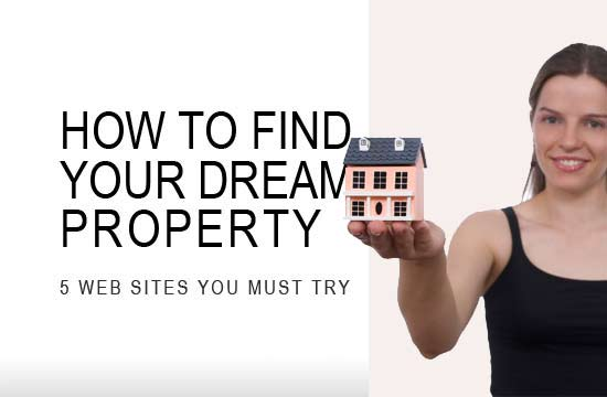 How to Find your Dream Property